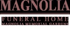 Magnolia Funeral Home & Memorial Gardens