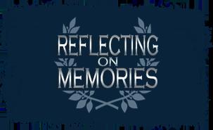 Reflecting on Memories