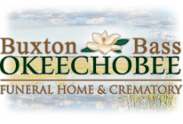 Funeral Home Okeechobee, FL | Buxton and Bass Okeechobee