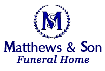 Matthews and Son Funeral Home