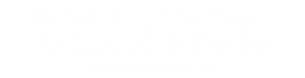 Bates & Anderson - Redmond & Keeler, Funeral Services, Inc.