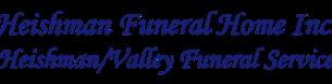 Heishman Funeral Home, Inc. | Heishman Funeral Service & Valley Funeral Service