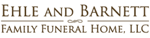 Ehle and Barnett Family Funeral Home, LLC