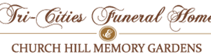 Tri-Cities Funeral Home and Church Hill Memory Gardens