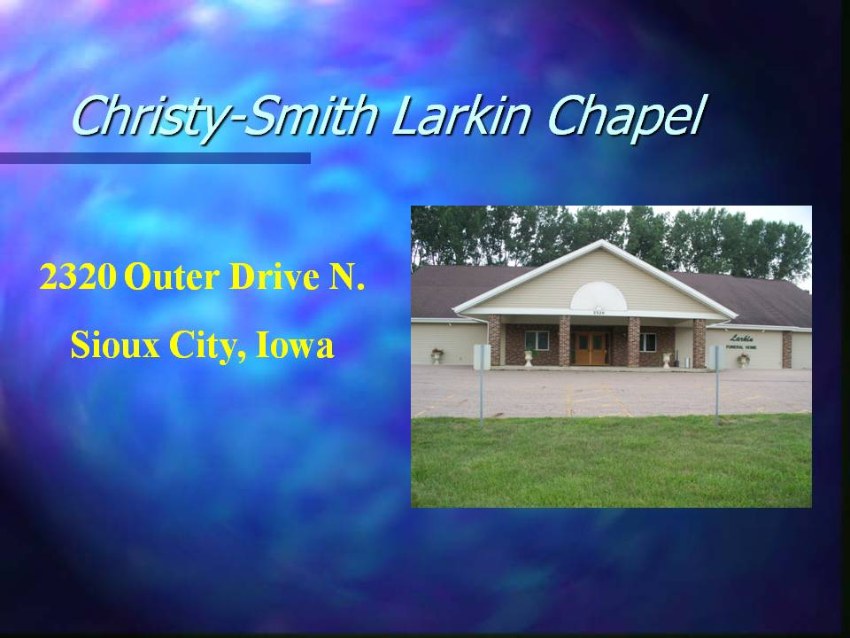 Christy-Smith Funeral Homes and Crematory - Sioux City, IA
