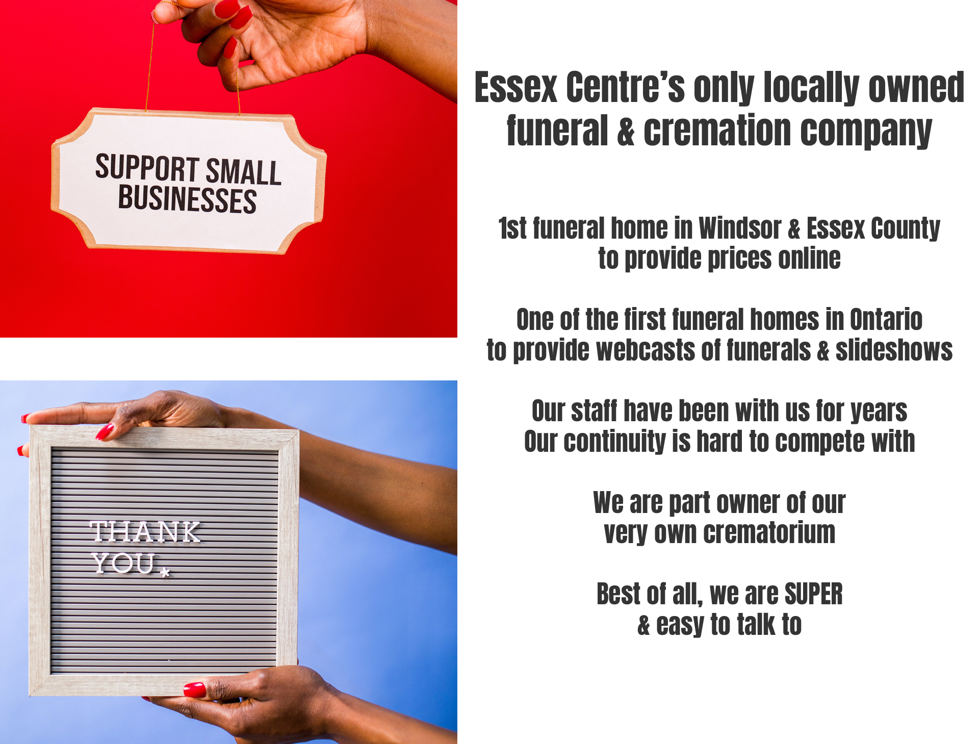 We are a local funeral and cremation service. We look forward to offering you fair prices and service.