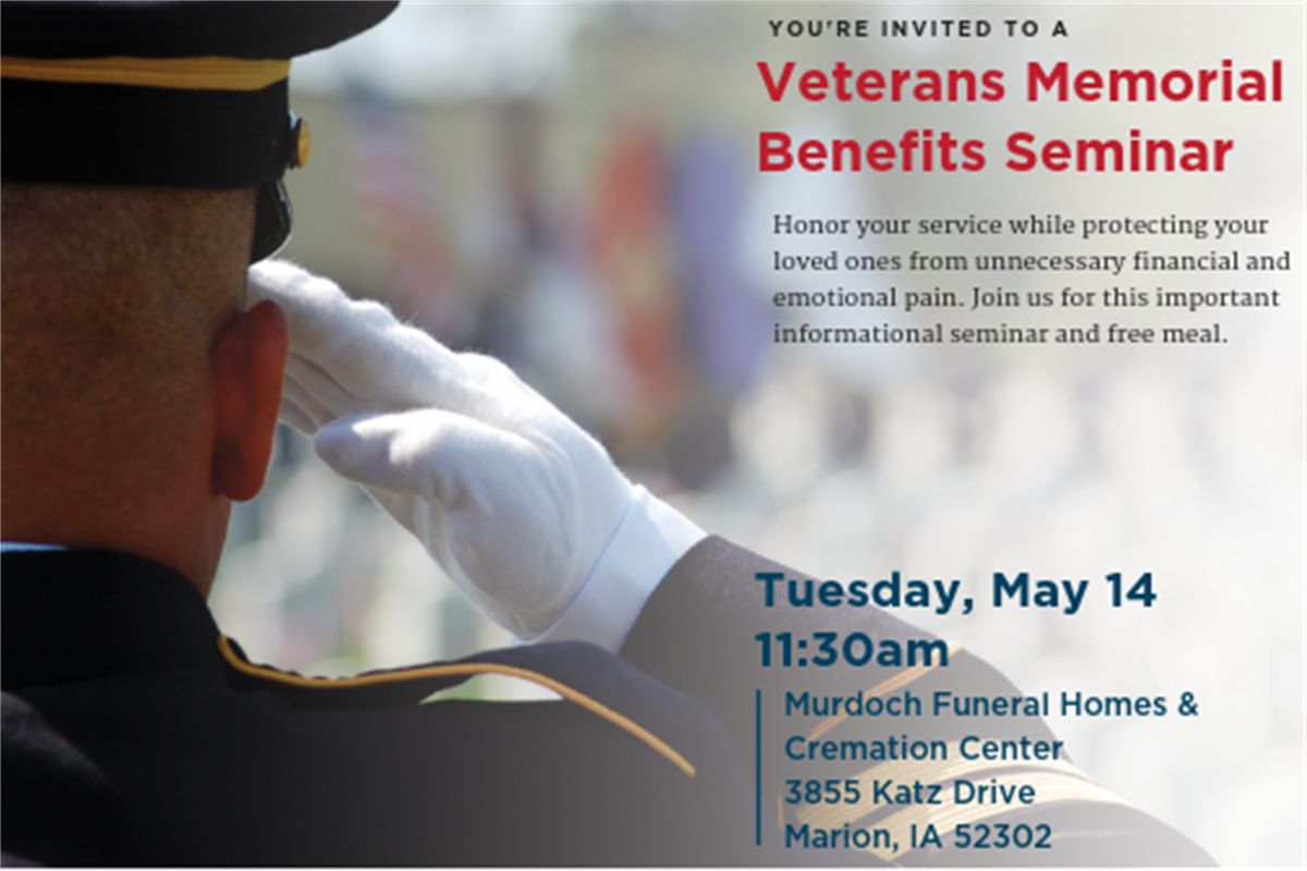 Veterans Memorial Benefit Seminar | Murdoch Funeral Homes