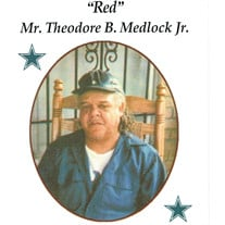 "Mr. Theodore ""RED"" Medlock, Jr."