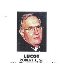 Robert J. Lucot,  Sr.