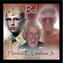"Horace E. ""Bud"" Latshaw  Jr."