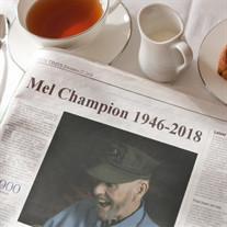 "Melvin ""Mel"" Warren Champion"