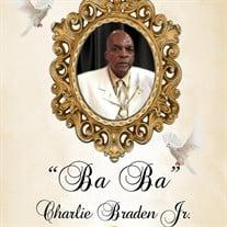 "Mr. Charlie ""Ba Ba"" Braden Jr."