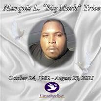 "Mr. Marquis Leon ""Big Mark"" Trice"